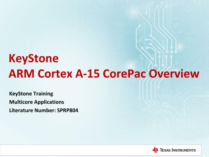 keystone arm cortex a 15 corepac overview n.