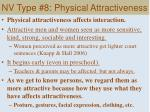 nv type 8 physical attractiveness