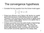 the convergence hypothesis
