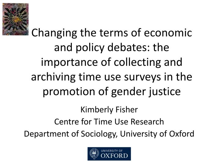 kimberly fisher centre for time use research department of sociology university of oxford n.