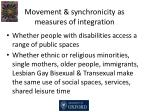 movement synchronicity as measures of integration
