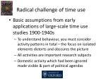 radical challenge of time use