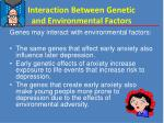 interaction between genetic and environmental factors