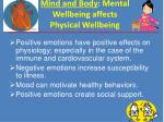 mind and body mental wellbeing affects physical wellbeing