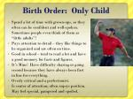 birth order only child