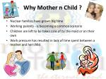 why mother n child