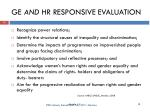 ge and hr responsive evaluation