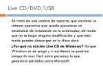 l ive cd dvd usb
