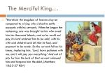 the merciful king