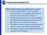 practice quiz question 2