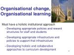 organisational change o rganisational learning