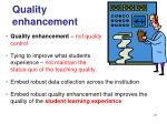 quality enhancement
