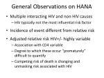 general observations on hana