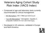 veterans aging cohort study risk index vacs index1