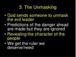 3 the unmasking