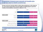 programmes et mesures pour permettre de travailler plus longtemps avant la retraite luxembourg1