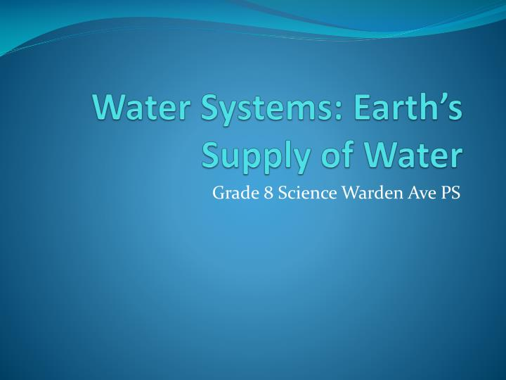 water systems earth s supply of water n.
