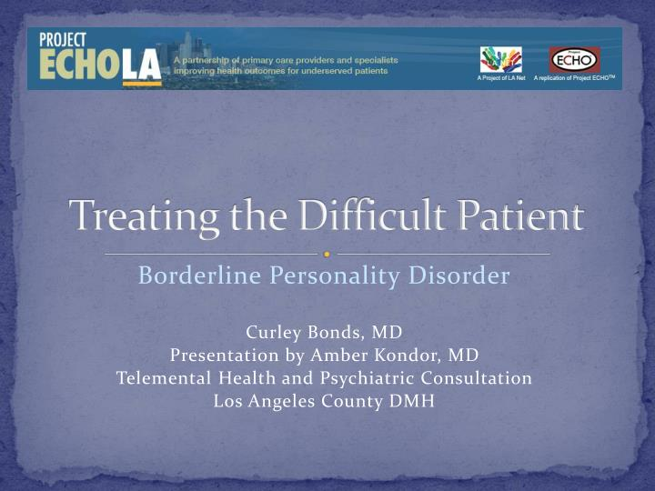 treating the difficult patient n.