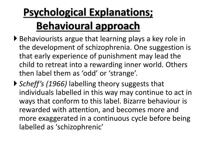 the psychological approach of behaviorism Behavioral approaches although behavioral personality theory involves the study of personality through behaviorism (which emphasizes overt, objective behavior), theorists in this area also consider cognitive processes and study particular ways of learning, such as by observing others in a social context.