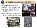 success manhattan project