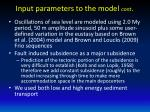 input parameters to the model cont