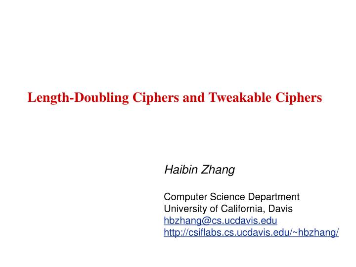 length doubling ciphers and tweakable ciphers n.