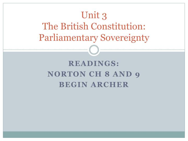 unit 3 the british constitution parliamentary sovereignty n.