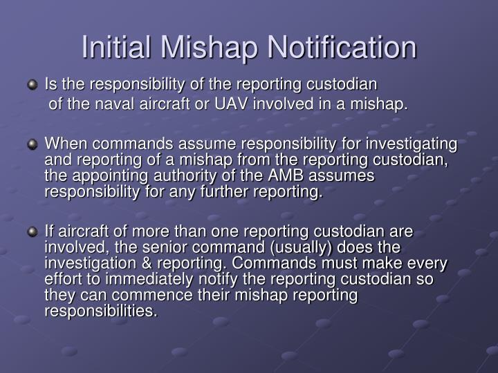 Initial mishap notification