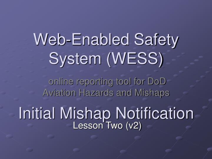 web enabled safety system wess n.
