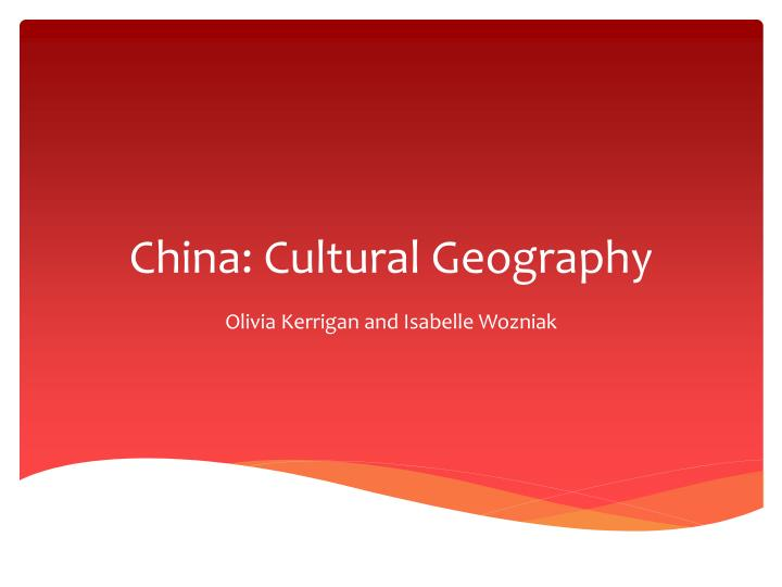 china cultural geography n.