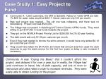 case study 1 easy project to fund