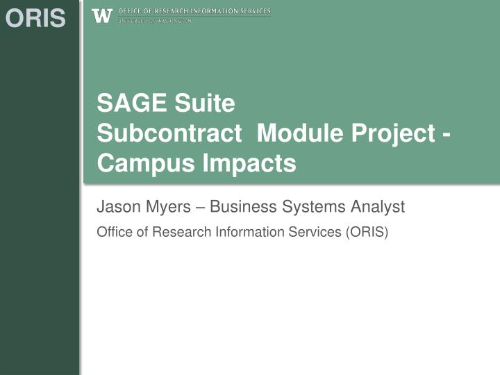 sage suite subcontract module project campus impacts n.