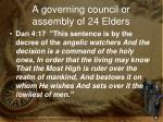 a governing council or assembly of 24 elders