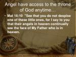 angel have access to the throne of god anytime