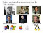 quizz quelques hommes du monde de l informatique