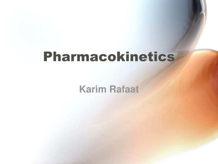pharmacokinetics n.