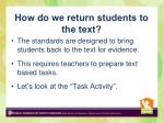 how do we return students to the text