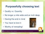 purposefully choosing text