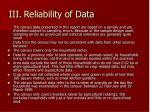 iii reliability of data