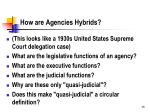 how are agencies hybrids