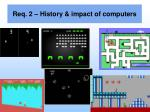 req 2 history impact of computers11