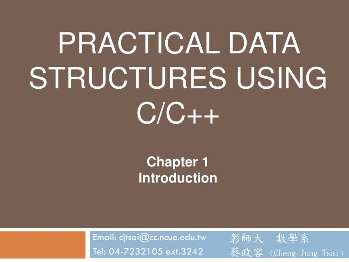 practical data structures using c c chapter 1 introduction n.
