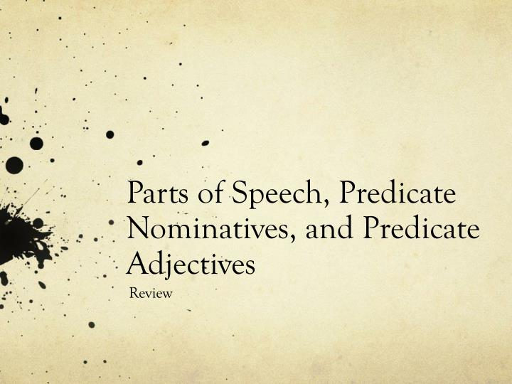 parts of speech predicate nominatives and predicate adjectives n.