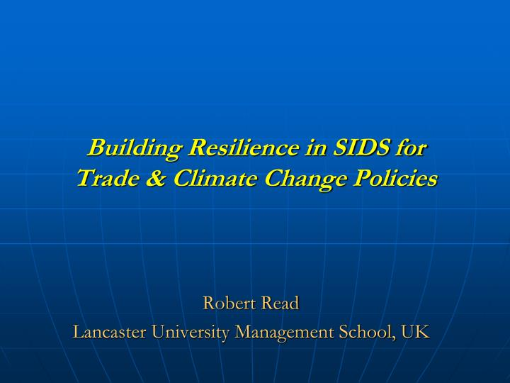 building resilience in sids for trade climate change policies n.