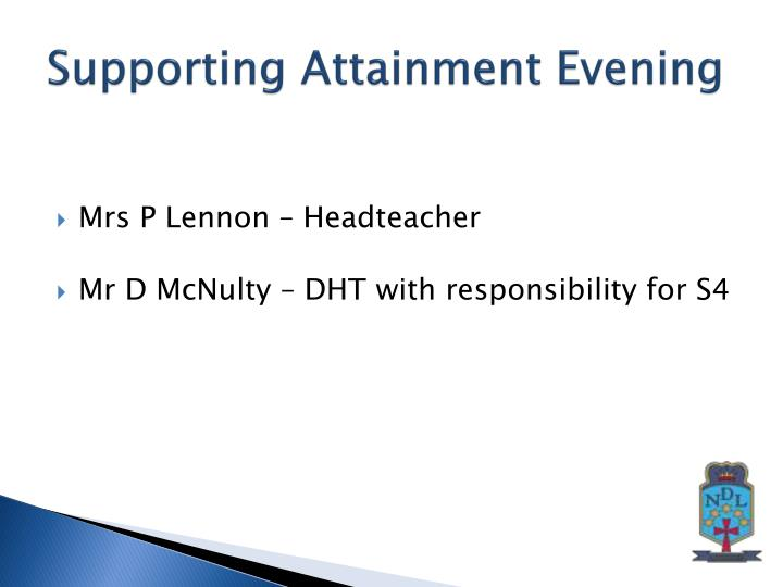Supporting attainment evening