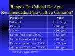 rangos de calidad de agua recomendados para cultivo camar n