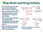 ring strain and drug activity