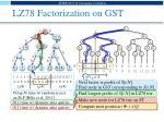 lz78 factorization on gst1