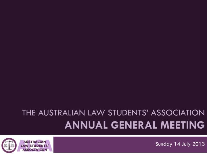 the australian law students association annual general meeting n.