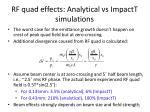 rf quad effects analytical vs impactt simulations